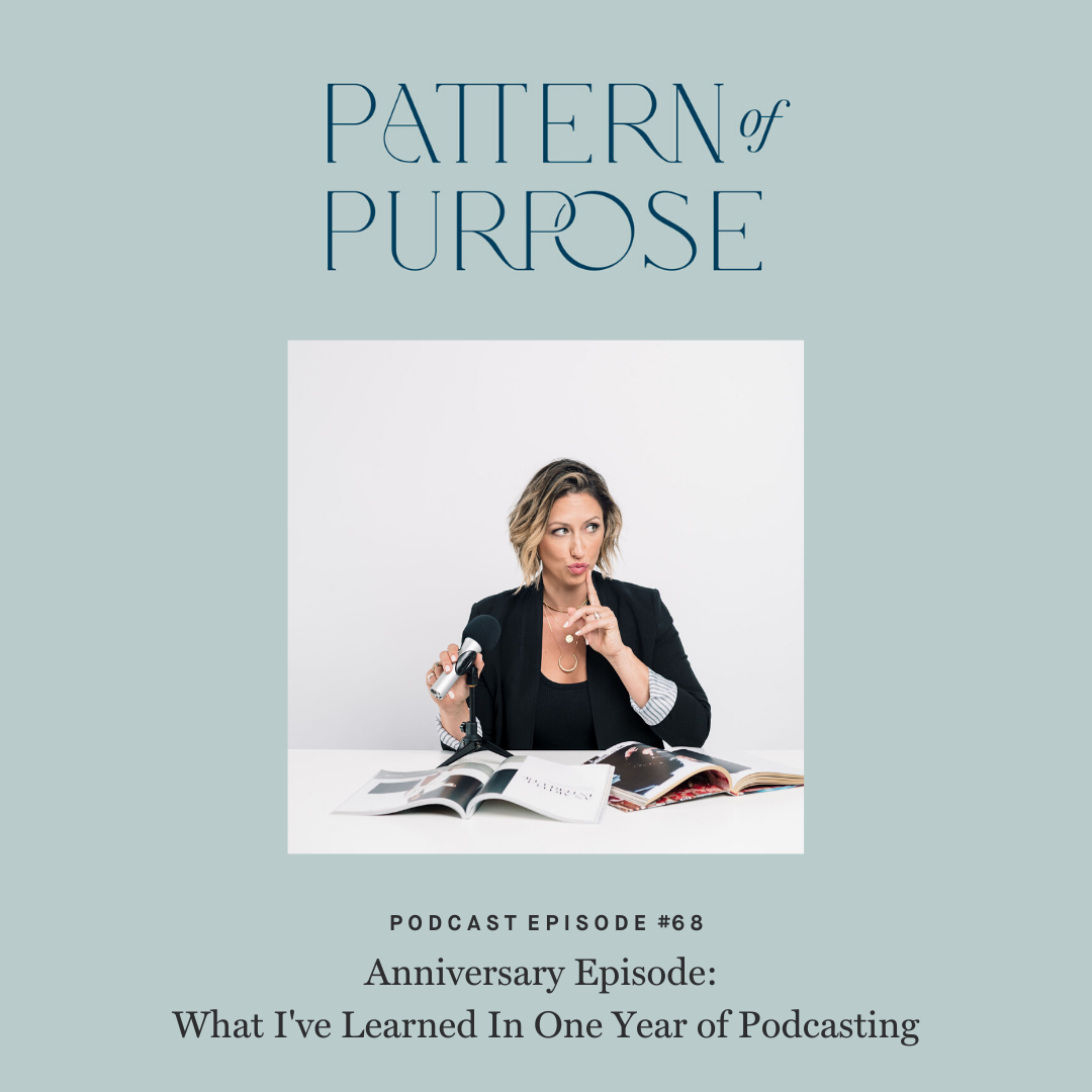 Pattern of Purpose podcast episode 68 cover art
