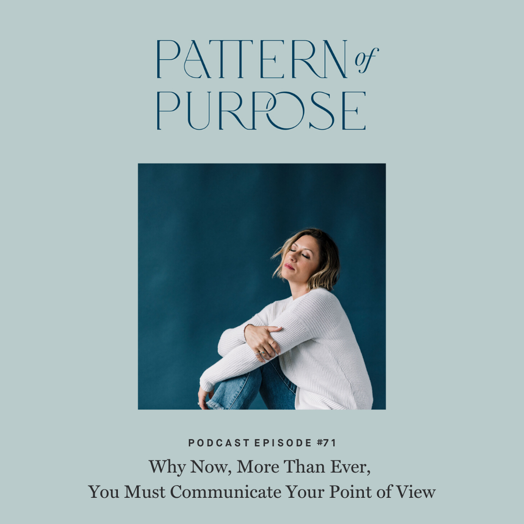 Pattern of Purpose podcast episode 71