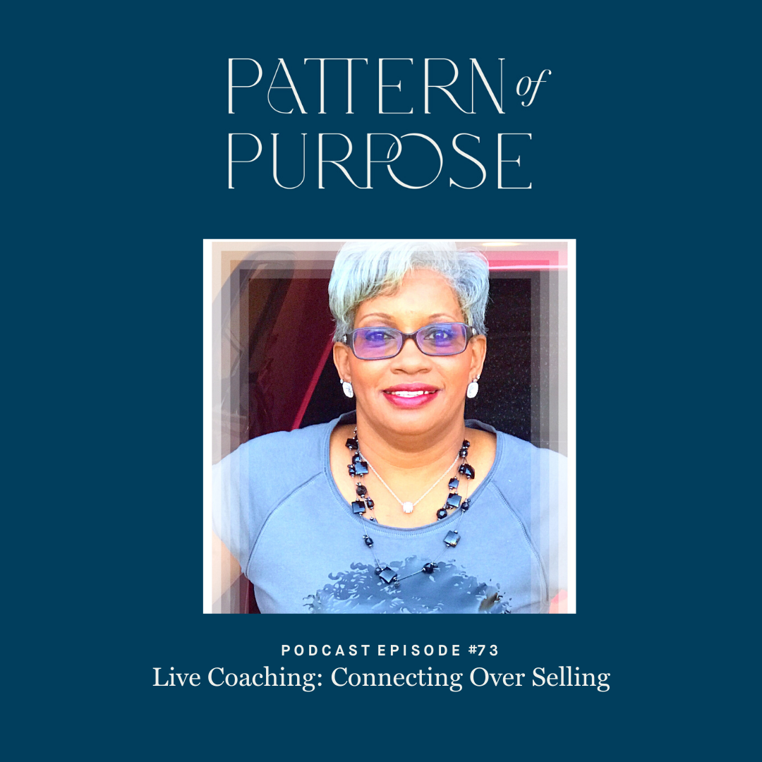 Pattern of Purpose podcast episode 73 cover art
