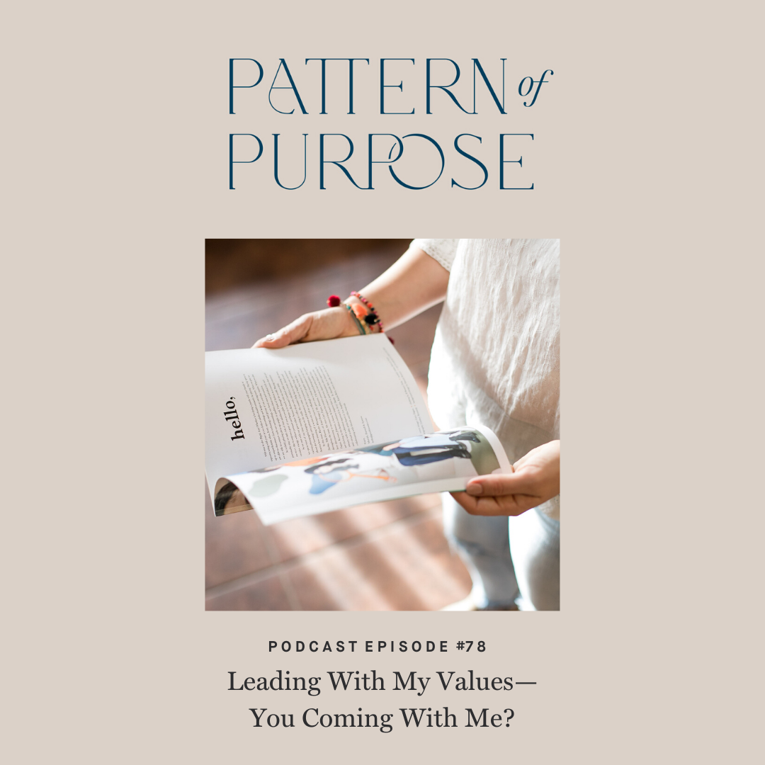Pattern of Purpose podcast episode 78 cover art